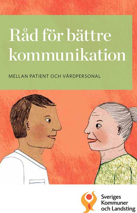Råd för bättre kommunikation mellan patient och vårdpersonal Lena Rahle Hasselbalch